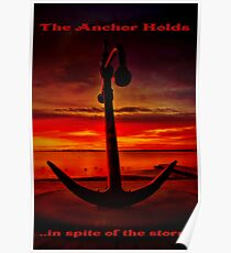 """""""The Anchor Holds in spite of the storm"""" Poster"""