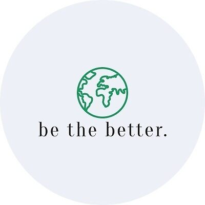 Be the Better. by Emma Roy