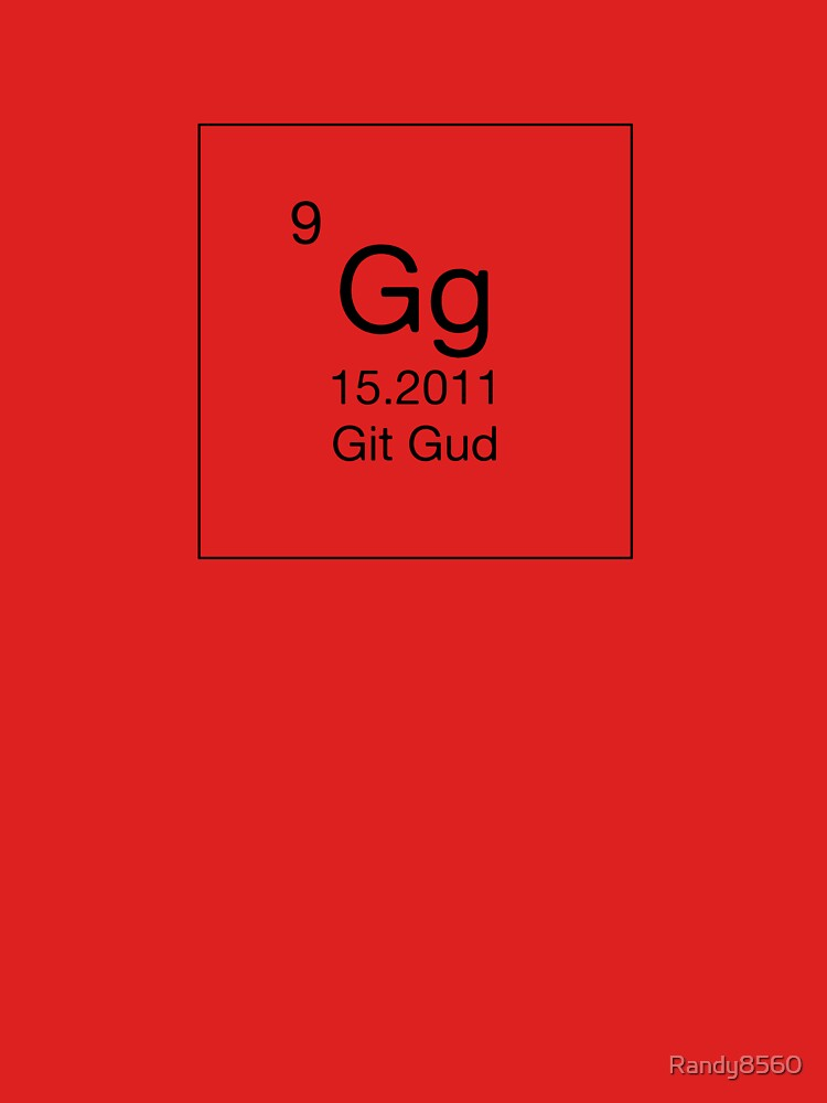 Gg - Git Gud (Black) by Randy8560