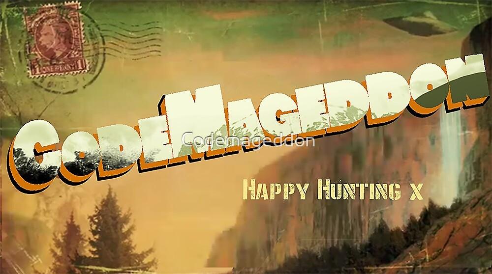 Codemageddon - Happy Hunting  by Codemageddon