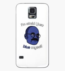 I'm afraid I just blue myself Case/Skin for Samsung Galaxy