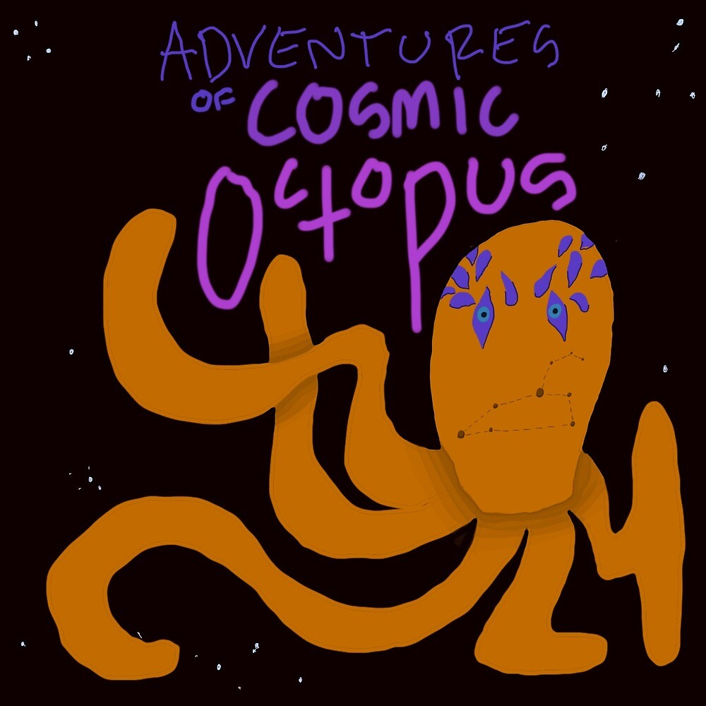 The Adventure of Cosmic Octopus by Bryce Fuller