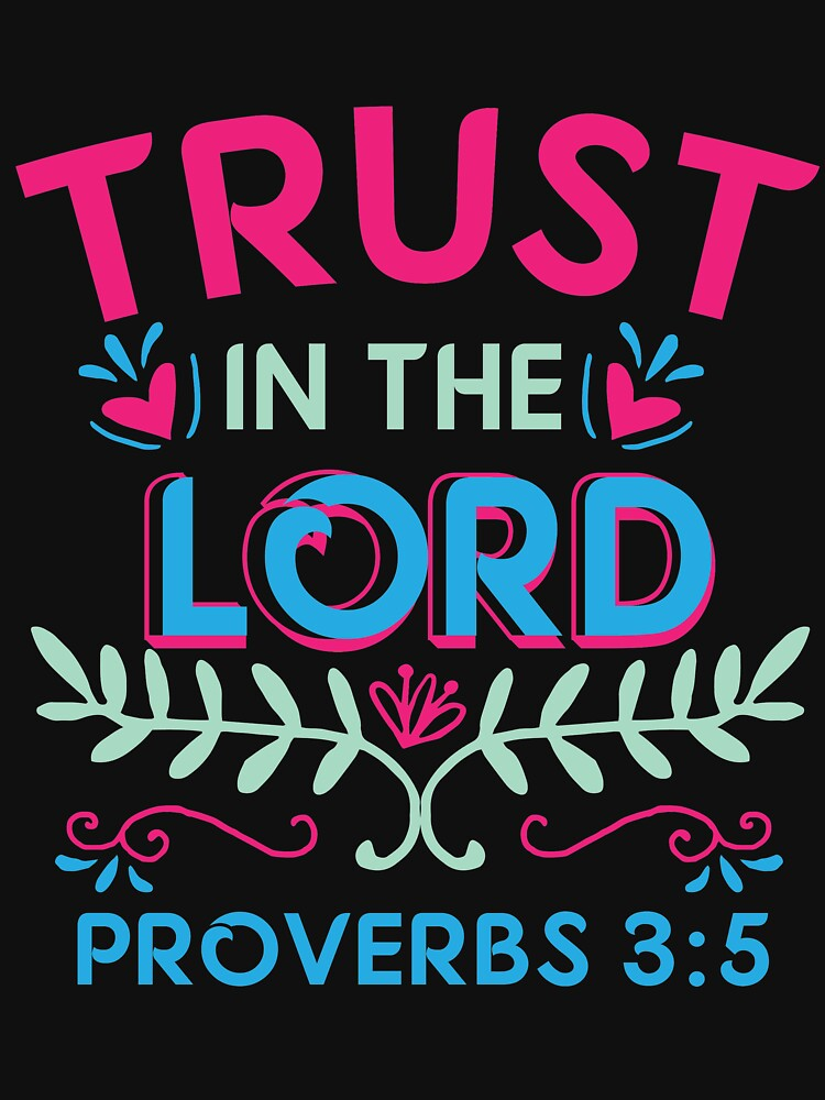 Proverbs 3:5  Christian Bible Verse Word  by kh123856