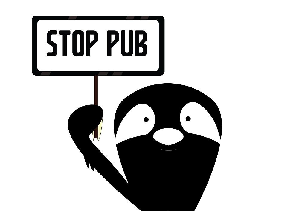 Stop pub by L'atelier du Paresseux