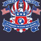 Space Force To Conquer The Stars And Beyond by David Shires