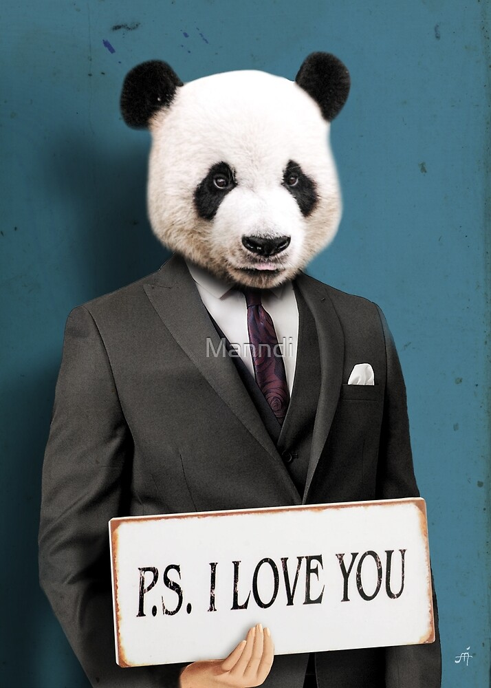 Panda Wearing A Suit - PS: I Love You by Manndi