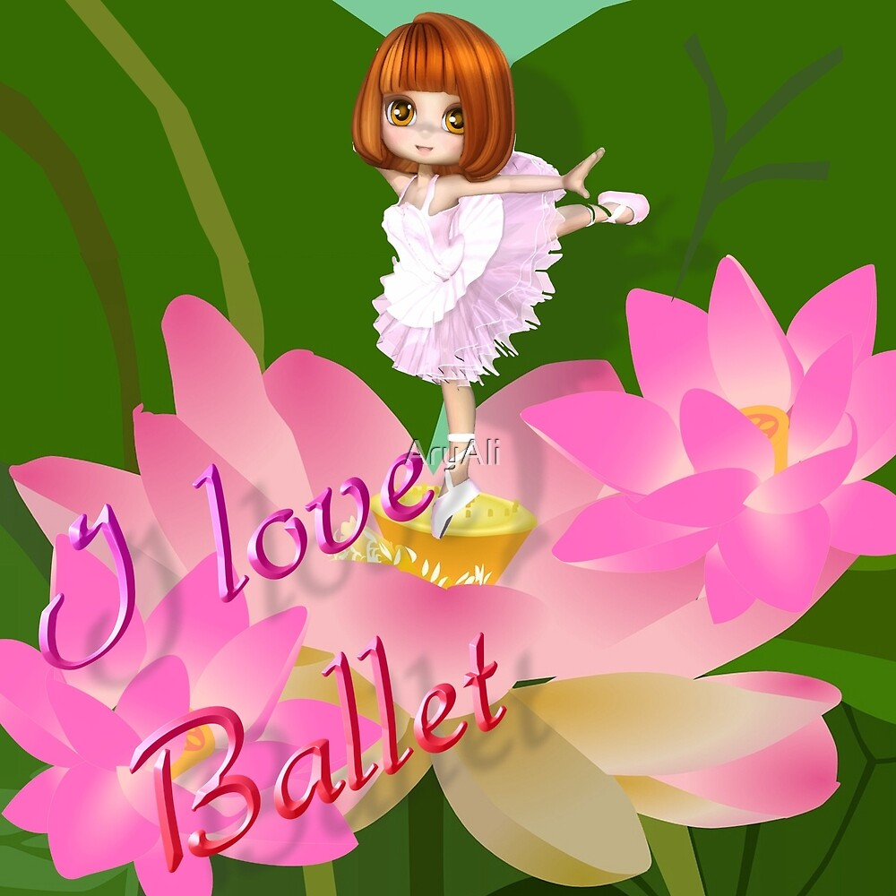 ILOVE Ballet Series by AryAli