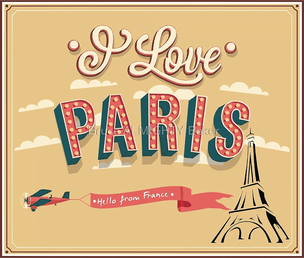 PARIS POSTER Pop Art by Bruce ALMIGHTY Baker