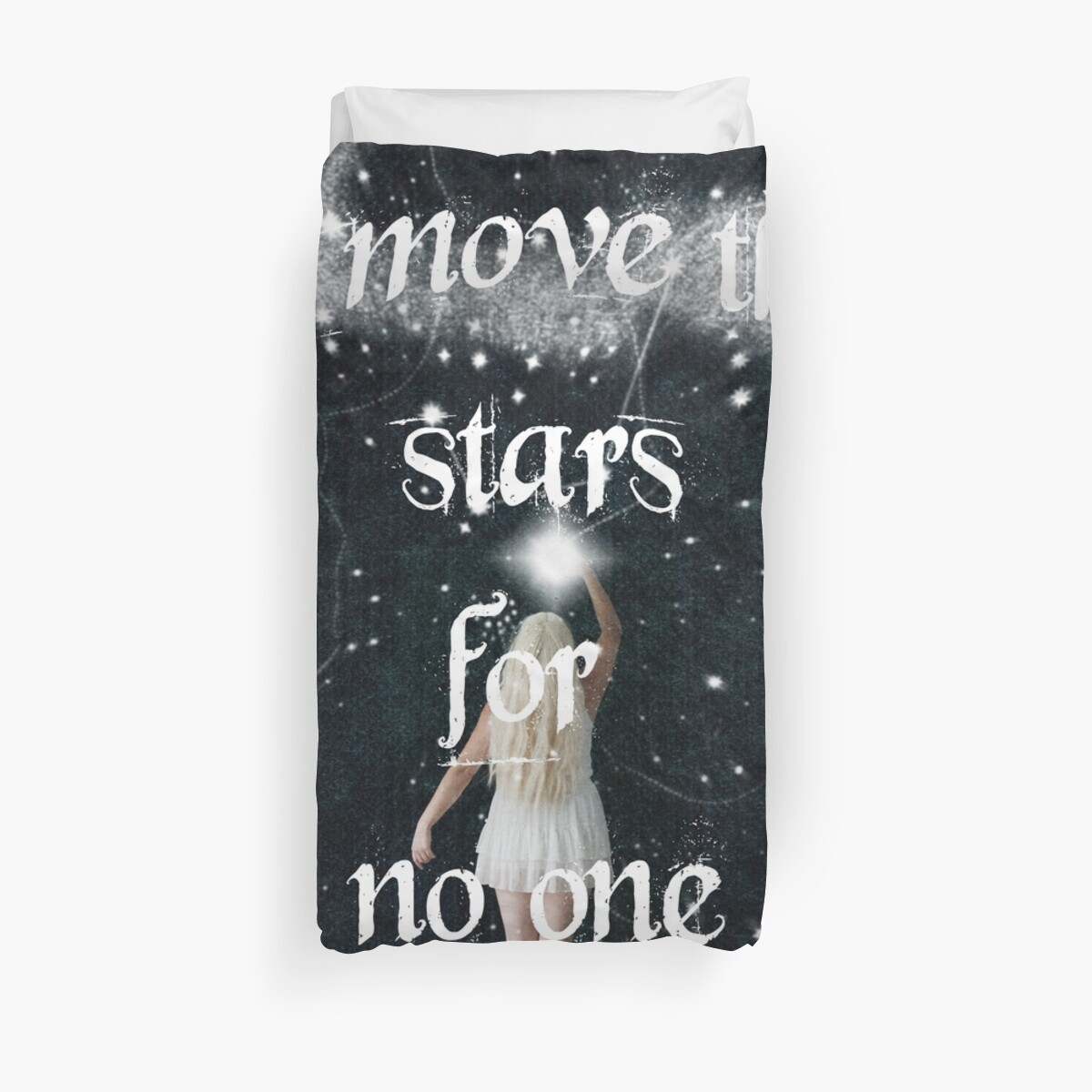 I Move The Stars For No One by WildEmpress