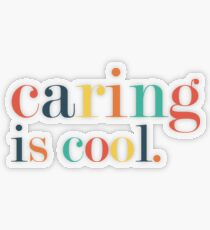 Caring is Cool Transparent Sticker