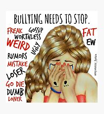 Stop Bullying Photographic Print