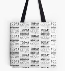 Challenge of a mountain  Tote Bag