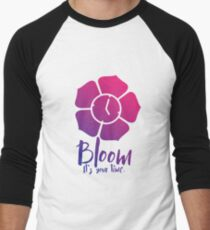 Bloom. It's Your Time. Men's Baseball ¾ T-Shirt