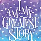 I Am My Greatest Story (Blue/Purple) by Catherine Slavova