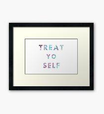 Treat. Yo. Self. Framed Print