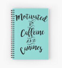 Motiviert durch Koffein und Hunde - Für Kaffee und Hundeliebhaber Spiralblock