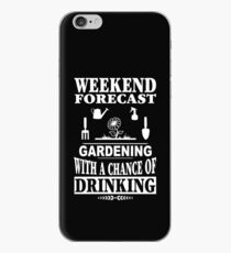 Weekend Forecast Gardening With A Chance Of Drinking T-Shirt iPhone Case