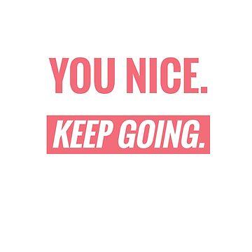 You Nice. Keep Going. #2 - Jimin - BTS by CactusPop