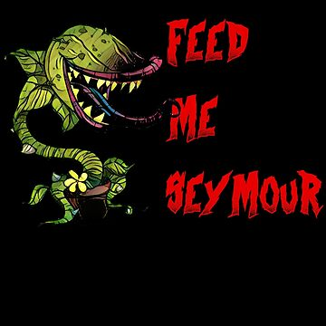 Little Shop of Horrors - Feed me Seymour! by WishingInkwell