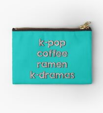 K-pop, Coffee, Ramen - Korean Dramas Studio Pouch