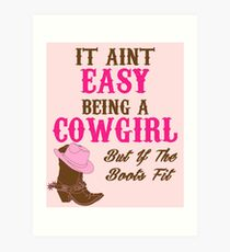 Cute Funny Western Country CowGirl T-shirt for Rodeo Lovers Art Print