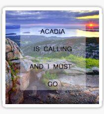 Acadia Is Calling Sticker