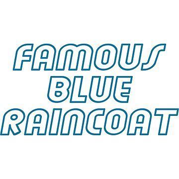 famous blue raincoat by mildstorm