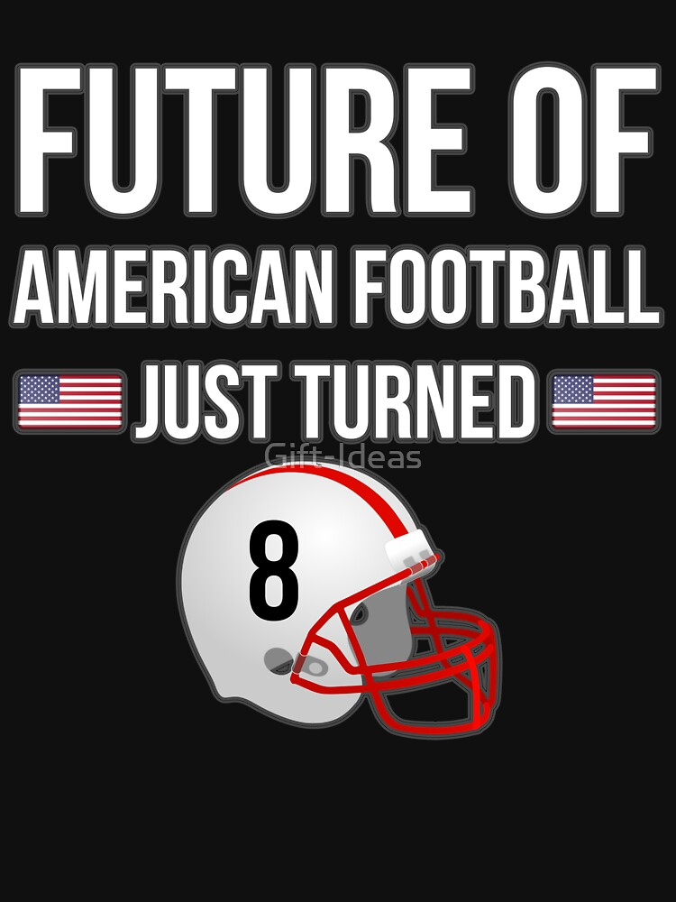 the future of american football just turned 8 for 8th birthdays