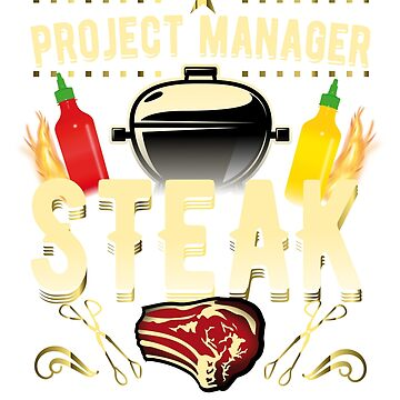 Grill Shirt Project Manager Steak by Spassprediger