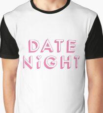 Date Night Graphic T-Shirt