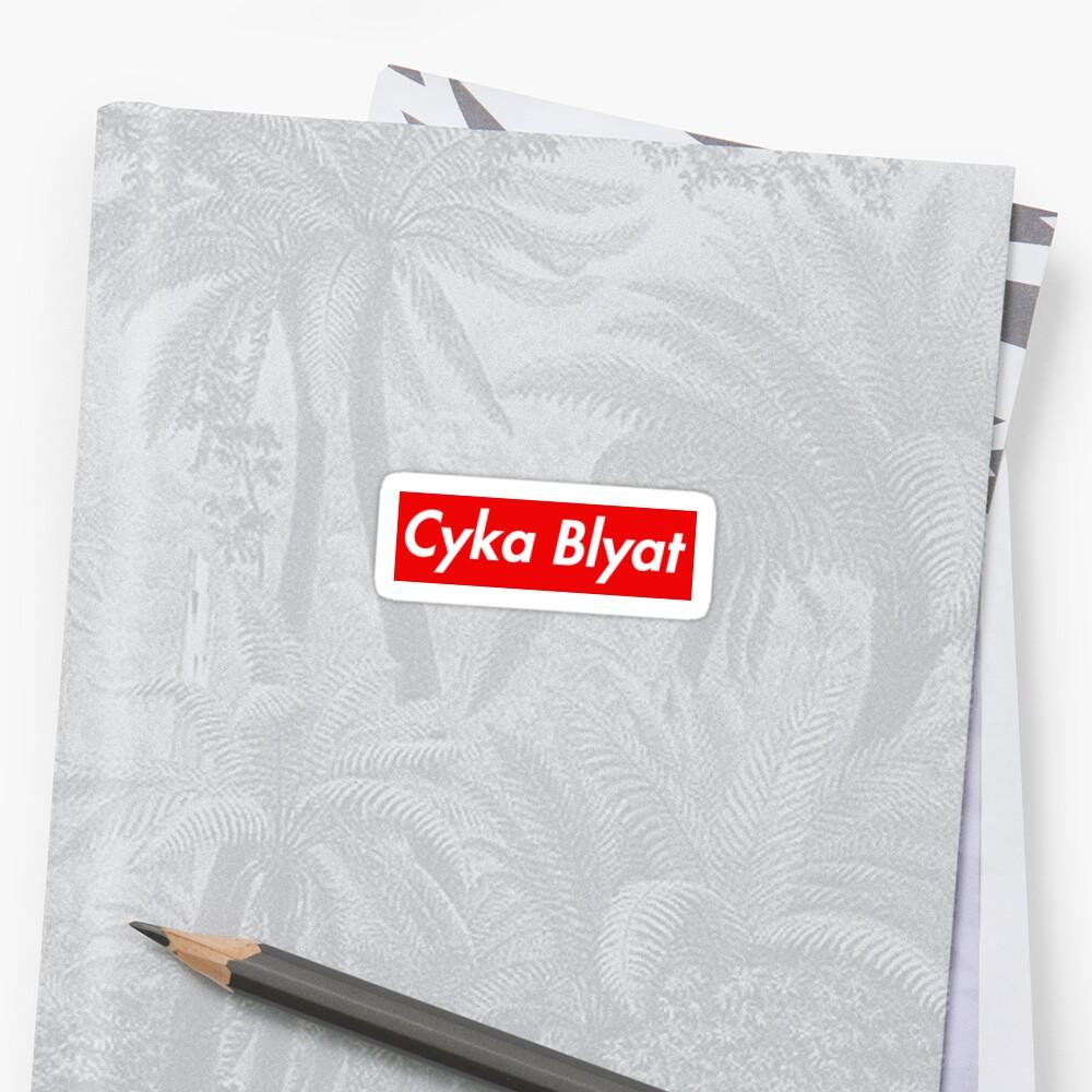 Cyka Blyat Supreme Sticker by ntt623