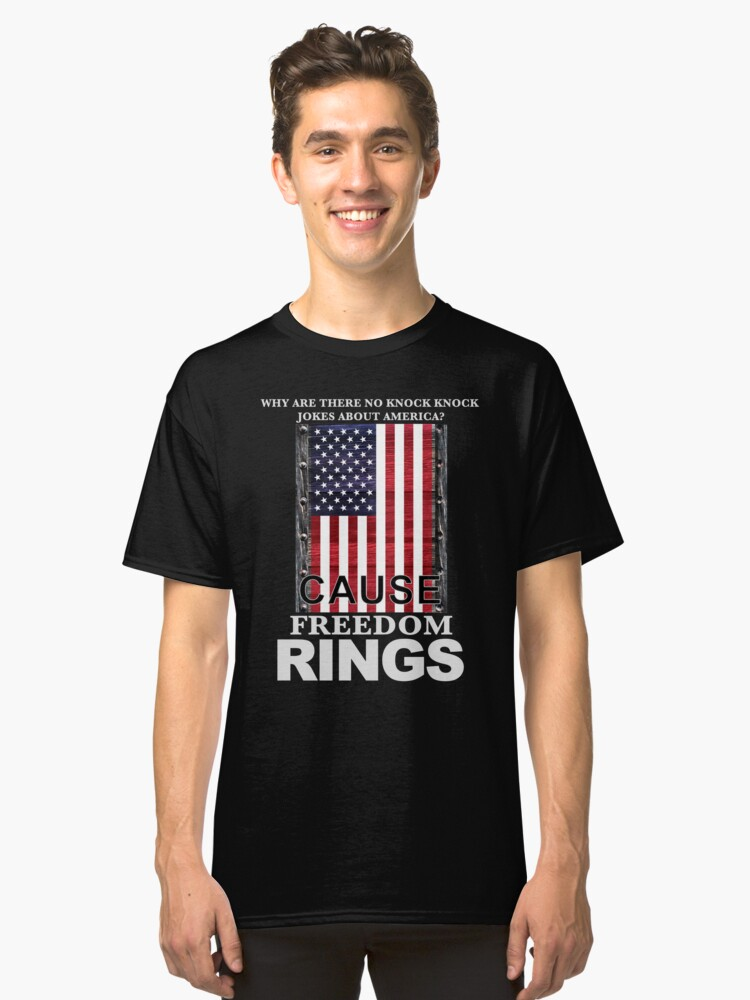 Cause Freedom Rings Funny Pun T-Shirt Classic T-Shirt Front