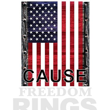 Cause Freedom Rings Funny Pun T-Shirt by Obscadia