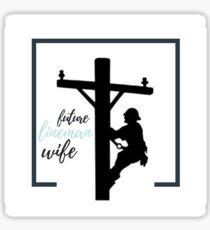 Future Lineman Wife Sticker