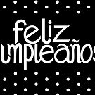 Feliz Cumpleanos by Mariana Musa