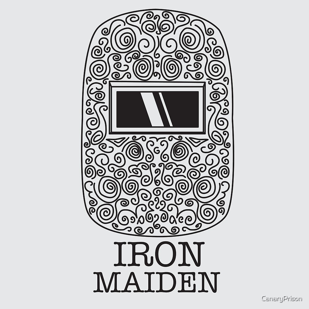 Welding Iron Maiden by CanaryPrison