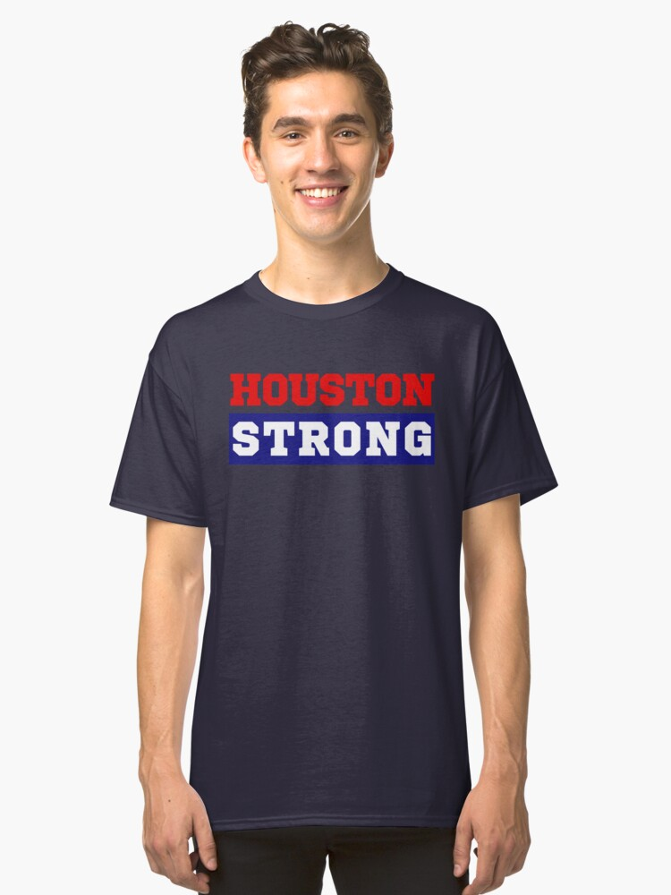 Houston Strong Texas Pride Classic T-Shirt Front