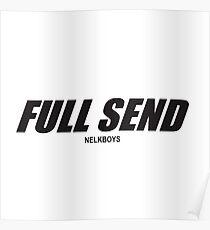 FULL SEND BY NELKBOYS Poster