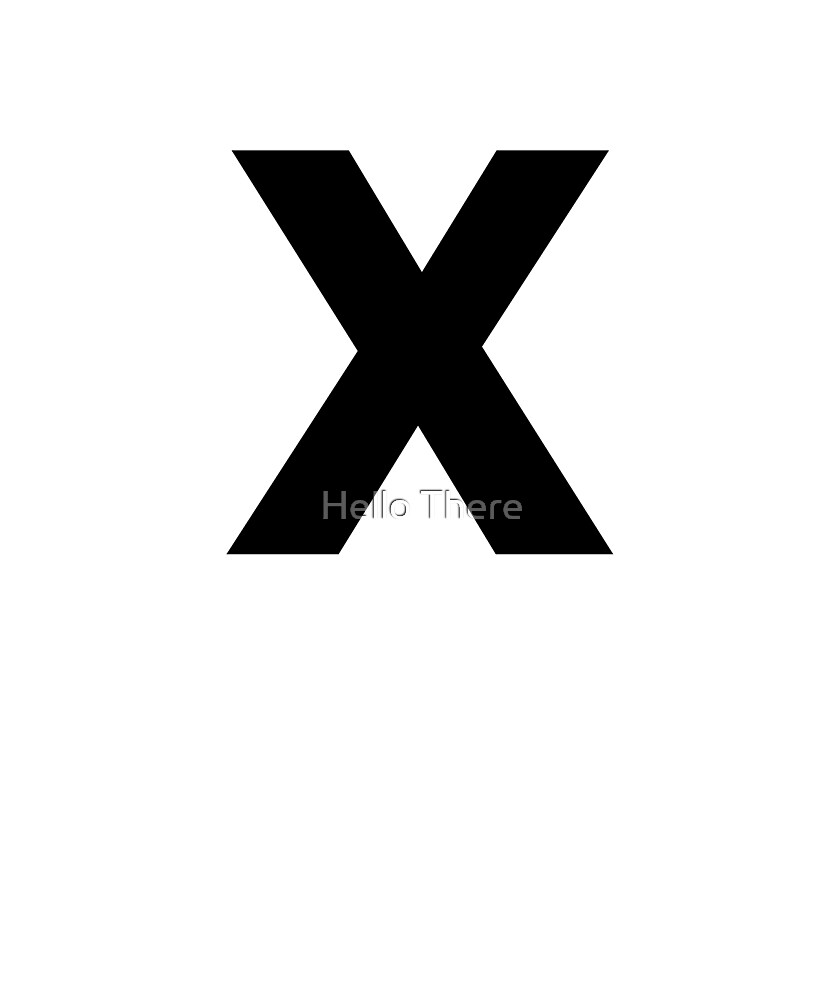 Letter X - Simple Text by Hello There