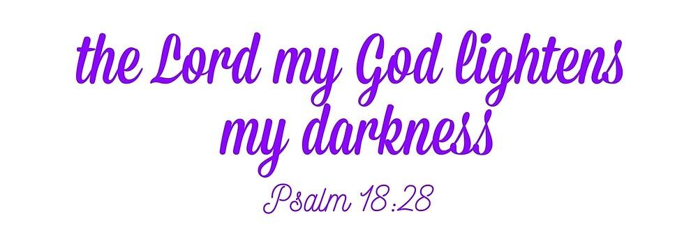 Psalm 18:28 by JessicaIsSleepy