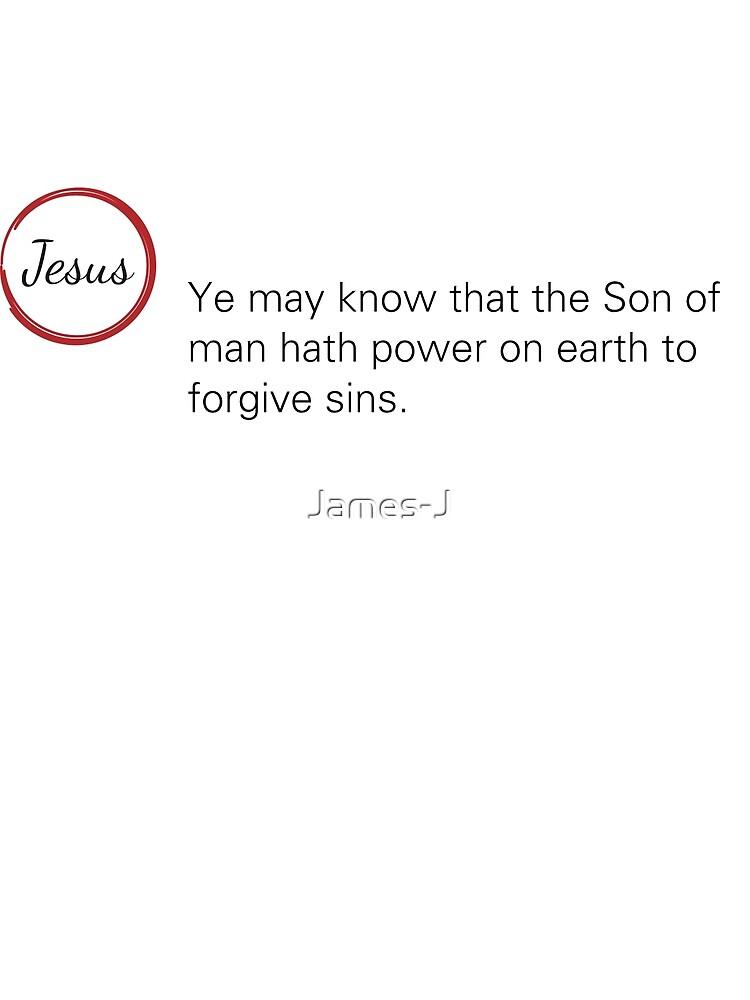 Jesus Said Mark 2:10 by James-J