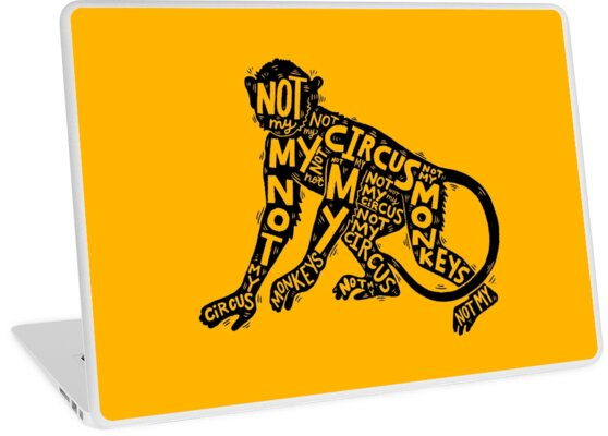 not my circus, not my monkeys by Matthew Taylor Wilson