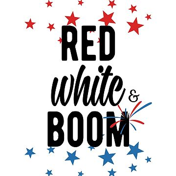 Red White and Boom! by mjcreative