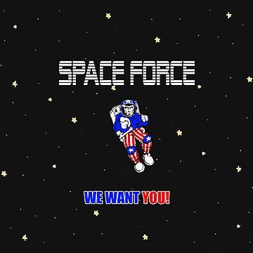 Space Force: Sign Up Now!  by StReaKeR818