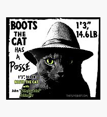 Boots Has a Posse Photographic Print