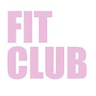 Fit Club by adellecousins