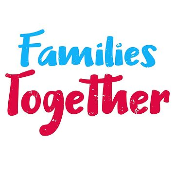 Keep Families Together by BiagioDeFranco