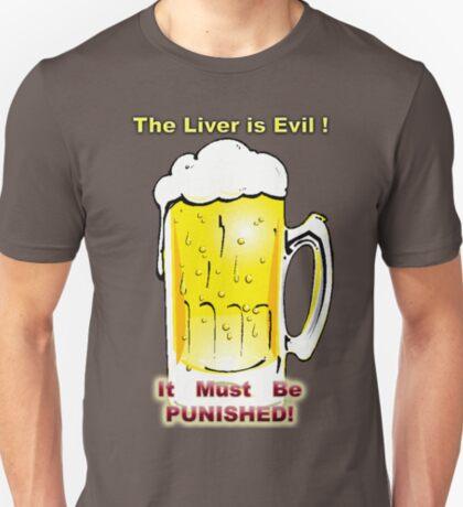 Evil I Tell You! Don't Trust It! T-Shirt