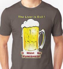 Evil I Tell You! Don't Trust It! Unisex T-Shirt