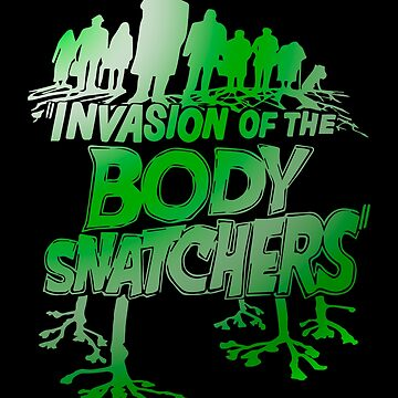 Body Snatchers Invasion by natbern